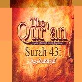 The Qur'an (Arabic Edition with English Translation) - Surah 43 - Az-Zukhruf