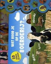 Wat hoor je op de boerderij - geluidenboek