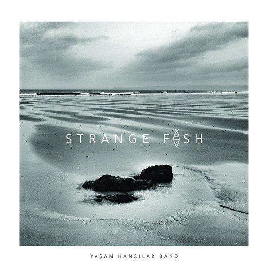 Hancilar Yasam -Band- - Strange Fish