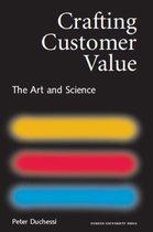 Crafting Customer Value