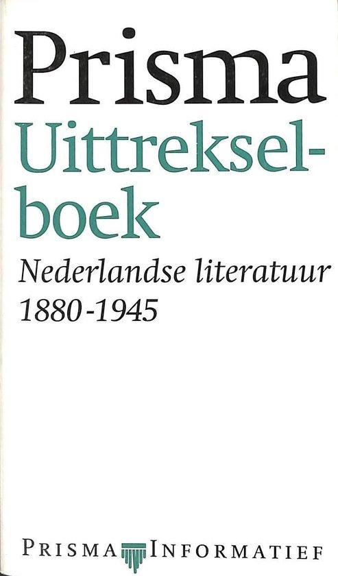 Prisma uittrekselboek Nederlandse literatuur 1880-1945 - Johan van Ommen |