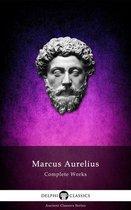 Complete Works of Marcus Aurelius (Delphi Classics)