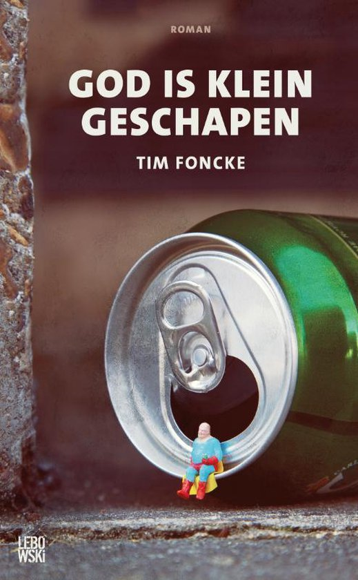 God is klein geschapen - Tim Foncke | Fthsonline.com