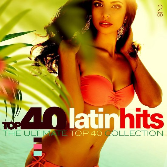 CD cover van Top 40 - Latin Hits van Top 40