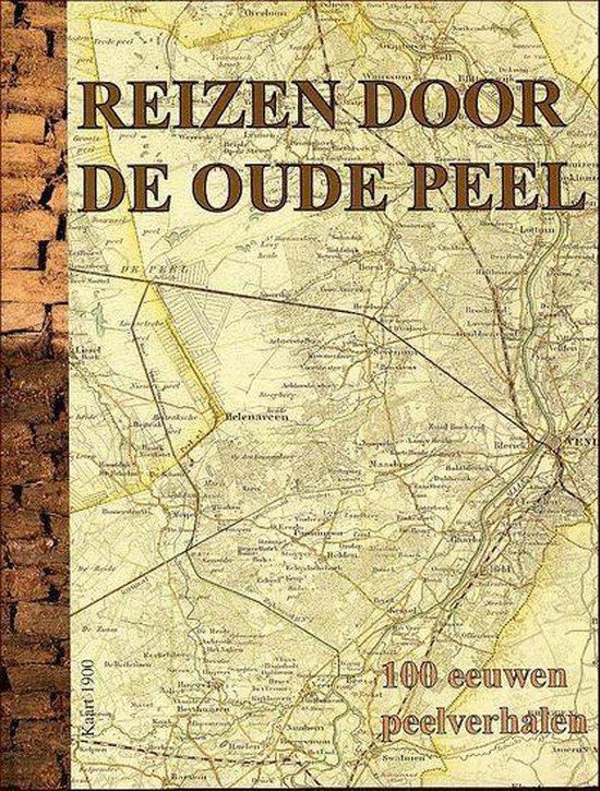 Reizen Door De Oude Peel - Theo Janssen |