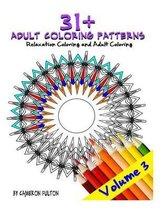 31+ Adult Coloring Book - Mandala Designs, Art Therapy