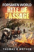 Forsaken World: Rite of Passage
