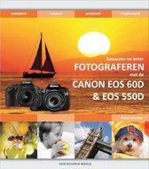 Fotograferen met de Canon EOS 60d en 550d