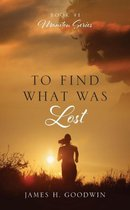 To Find What Was Lost
