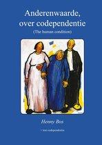 Anderenwaarde, over codependentie