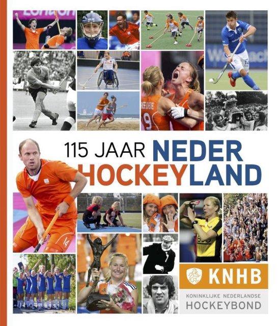 Cover van het boek '115 jaar Nederland Hockeyland'