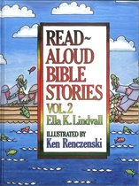 Read Aloud Bible Stories Volume 2