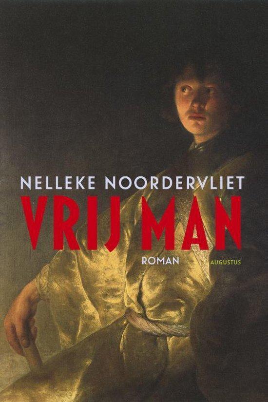 Vrij man - Nelleke Noordervliet | Fthsonline.com