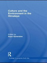 Culture and the Environment in the Himalaya