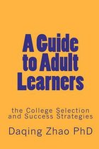 A Guide to Adult Learners