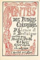 Contes des futaies et des clairières d'Alsace et de Bretaigne