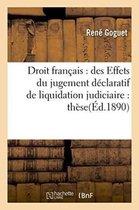 Droit francais: des Effets du jugement declaratif de liquidation judiciaire