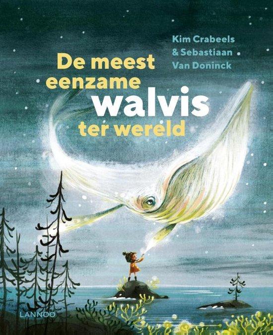 Boek cover De meest eenzame walvis ter wereld van Kim Crabeels (Hardcover)