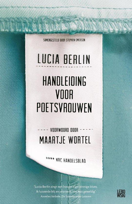 Handleidng voor poetsvrouwen - Lucia Berlin  
