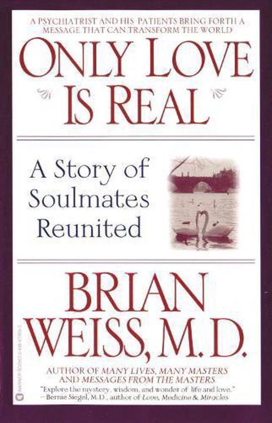 Boek cover Only Love is Real van Dr. Brian Weiss (Paperback)