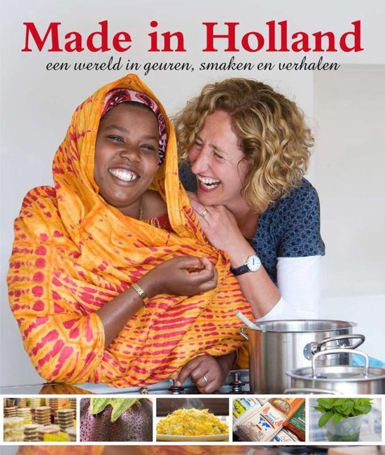 Made in Holland - Claudia Biegel |