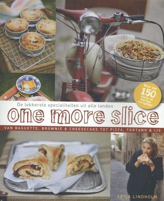 One more slice - Leila Lindholm |