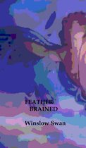 Feather Brained