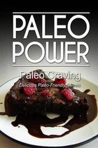 Paleo Power - Paleo Craving - Delicious Paleo-Friendly Sweets