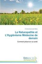 La Naturopathie Et l'Hygi�nisme M�decine de Demain