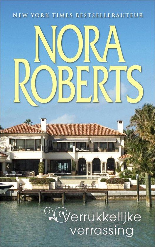 Verrukkelijke verrassing - Nora Roberts |