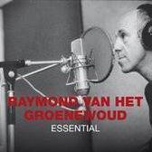 Raymond Van Het Groenewoud - Essential