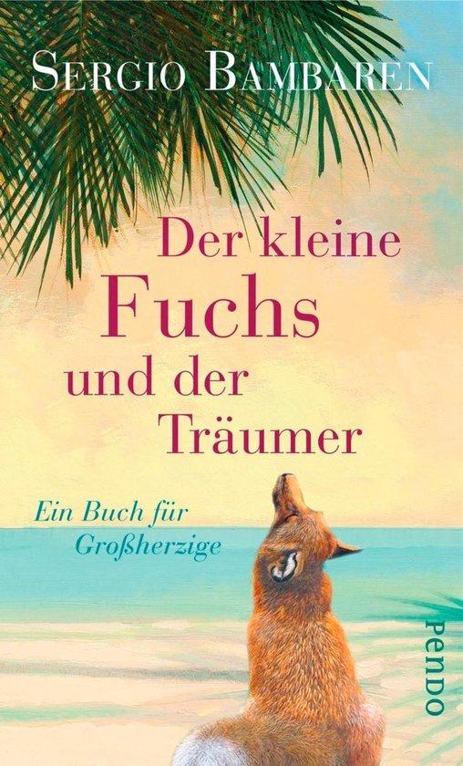 Boek cover Der kleine Fuchs und der Träumer van Sergio Bambaren