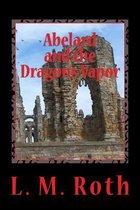 Abelard and the Dragon's Vapor