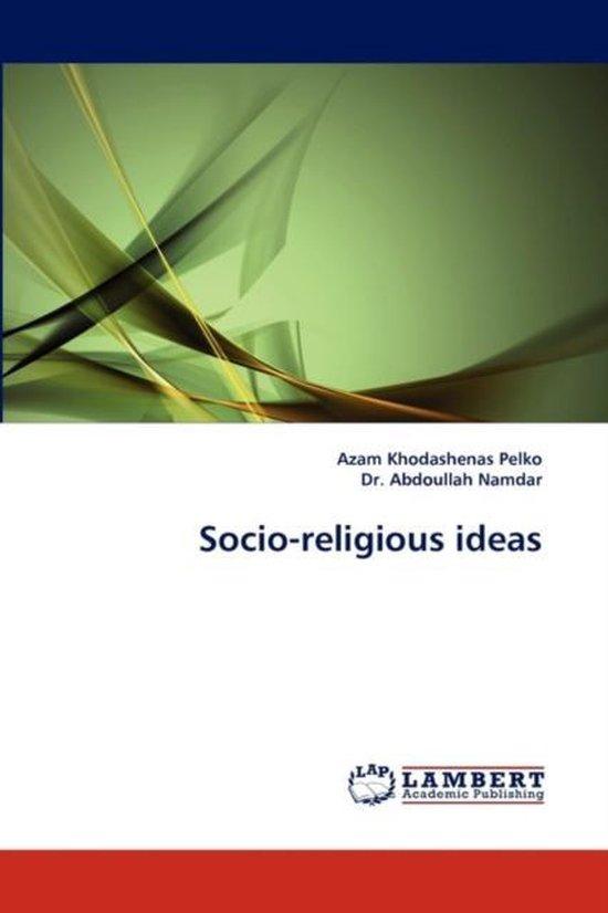 Socio-Religious Ideas