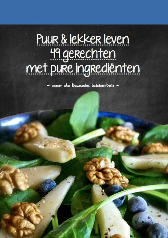 Puur en Lekker Leven Kookboek