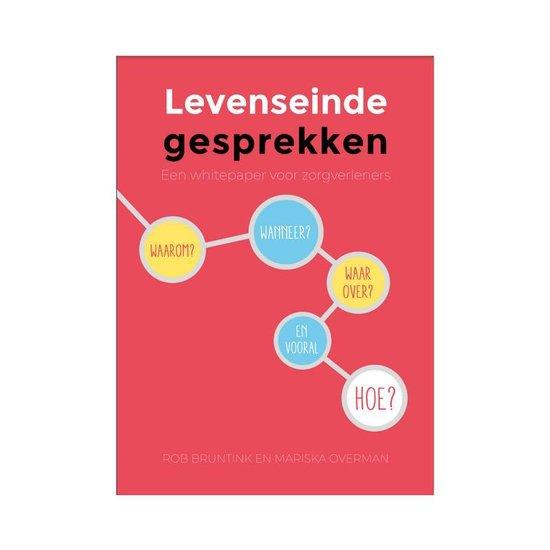 Boek cover Levenseindegesprekken van Rob Bruntink en Mariska Overman (Paperback)