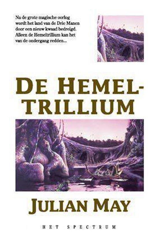 De hemel-trillium - Julian May  