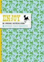 Enjoy - Enjoy de frisse buitenlucht