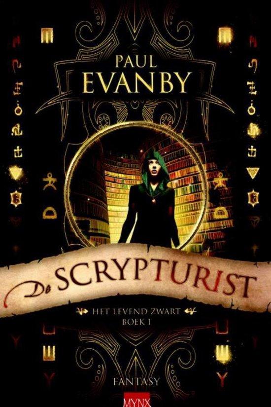 Het Levend Zwart - boek 1: De scrypturist - Paul Evanby |