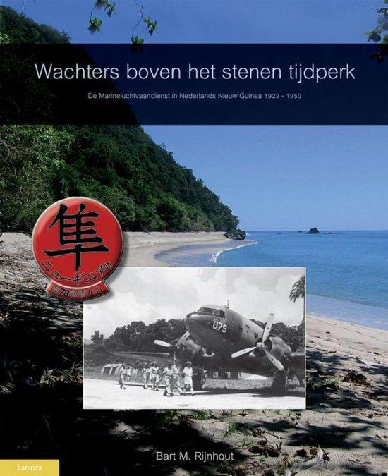 Wachters boven het stenen tijdperk - Bart M. Rijnhout |