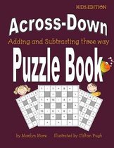 Across-Down Adding and Subtracting Three Way Puzzle Book