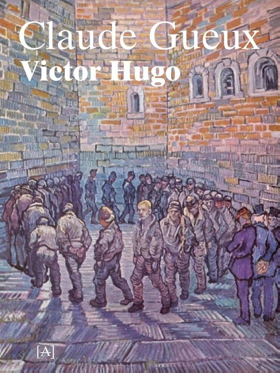 Claude Gueux - Victor Hugo |