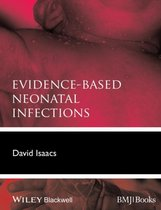 Evidence-Based Neonatal Infections