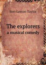 The Explorers a Musical Comedy