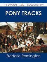 Pony Tracks - The Original Classic Edition