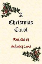 A Christmas Carol Retold