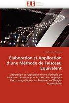 Elaboration Et Application d''une M�thode de Faisceau Equivalent