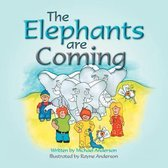 The Elephants Are Coming