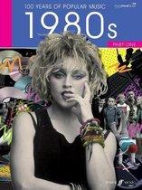 100 Years Of Popular Music 1980s