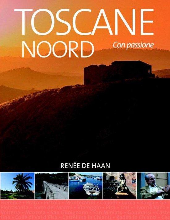 Boek cover Toscane Noord van Renée de Haan (Paperback)
